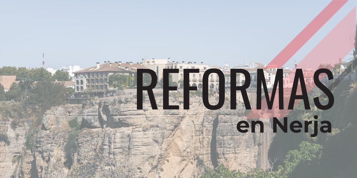 Reformas en Nerja